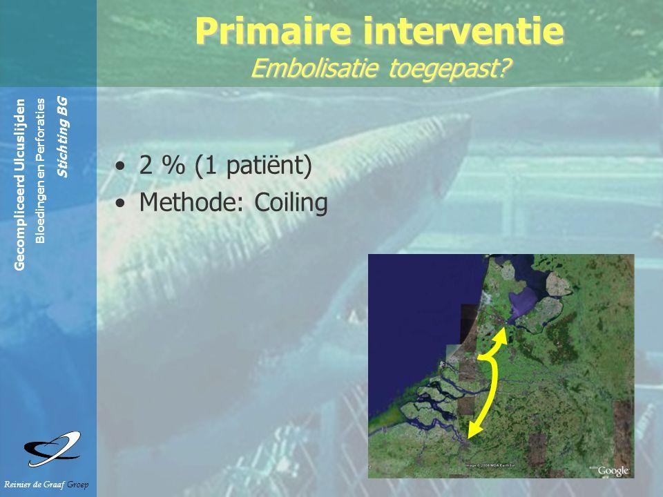Gecompliceerd Ulcuslijden Bloedingen en Perforaties Stichting BG Reinier de Graaf Groep 2 % (1 patiënt) Methode: Coiling Primaire interventie Embolisatie toegepast?