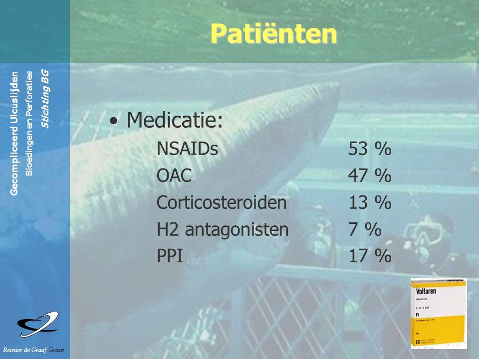 Gecompliceerd Ulcuslijden Bloedingen en Perforaties Stichting BG Reinier de Graaf Groep Patiënten Medicatie: NSAIDs 53 % OAC 47 % Corticosteroiden 13 % H2 antagonisten 7 % PPI 17 %
