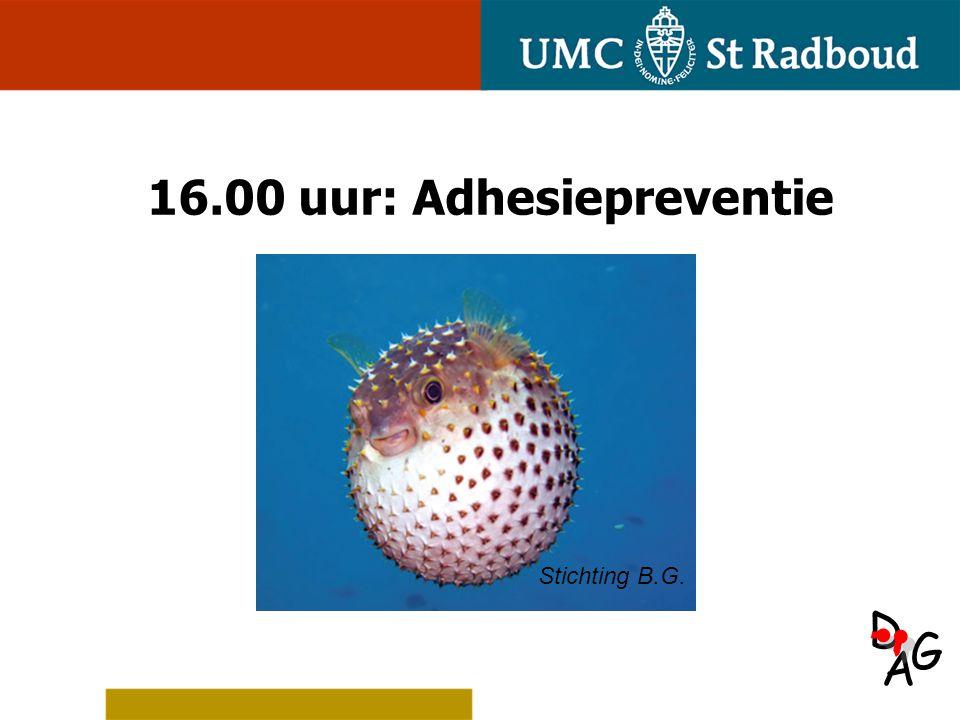 A D G 16.00 uur: Adhesiepreventie Stichting B.G.
