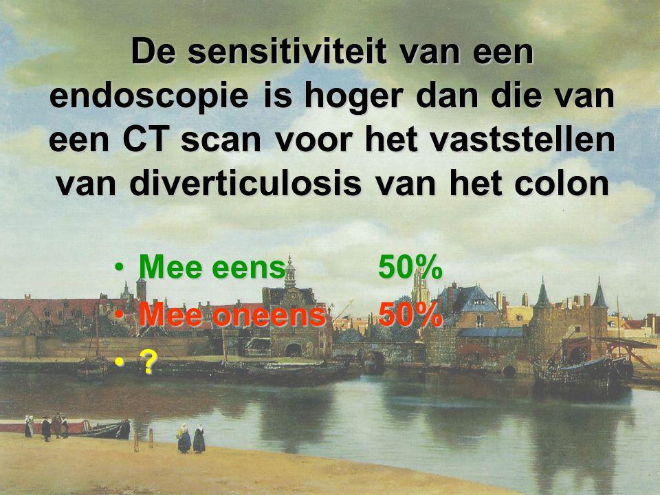 De sensitiviteit van een endoscopie is hoger dan die van een CT scan voor het vaststellen van diverticulosis van het colon Mee eens50%Mee eens50% Mee oneens50%Mee oneens50%