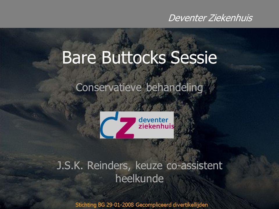 Deventer Ziekenhuis Stichting BG 29-01-2008 Gecompliceerd divertikellijden Conservatieve behandeling J.S.K. Reinders, keuze co-assistent heelkunde Sti