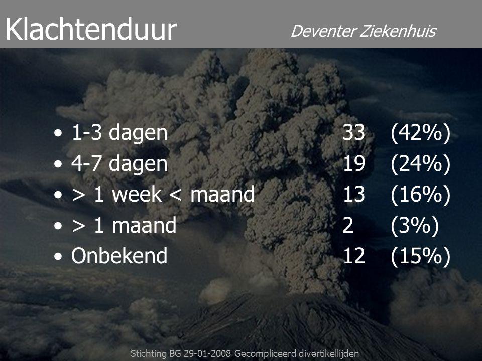 Deventer Ziekenhuis Stichting BG 29-01-2008 Gecompliceerd divertikellijden 1-3 dagen33 (42%) 4-7 dagen19(24%) > 1 week < maand13(16%) > 1 maand2(3%) O