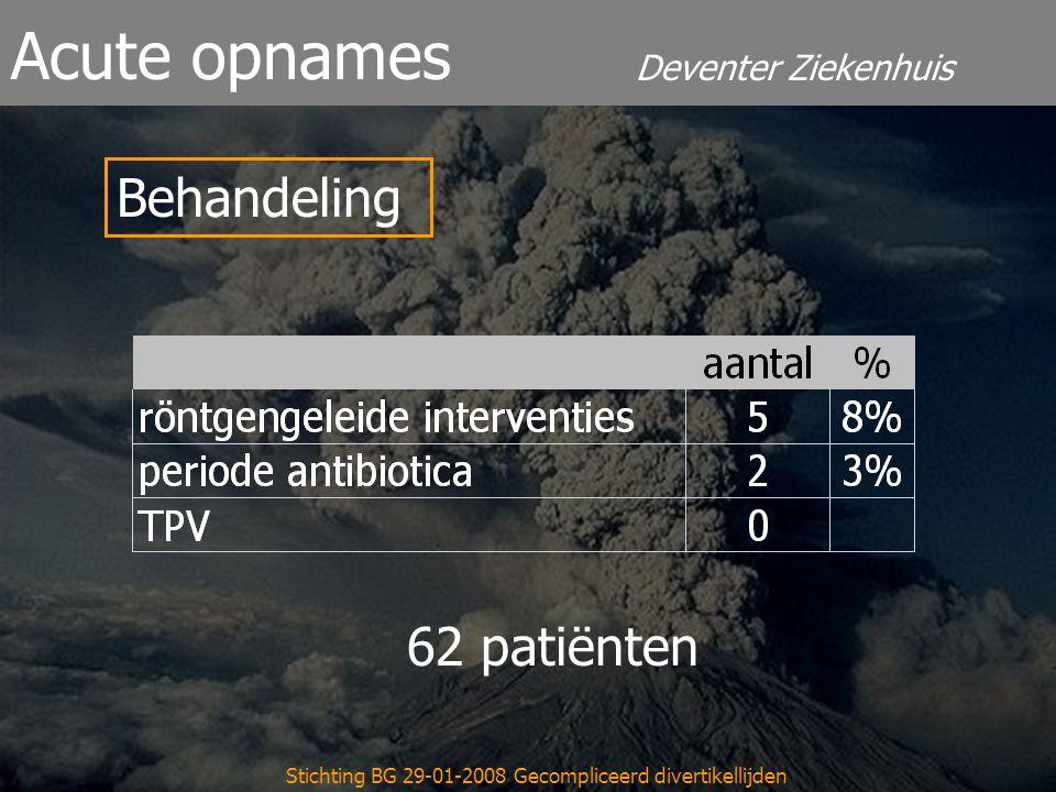 Deventer Ziekenhuis Acute opnames Stichting BG 29-01-2008 Gecompliceerd divertikellijden Behandeling 62 patiënten