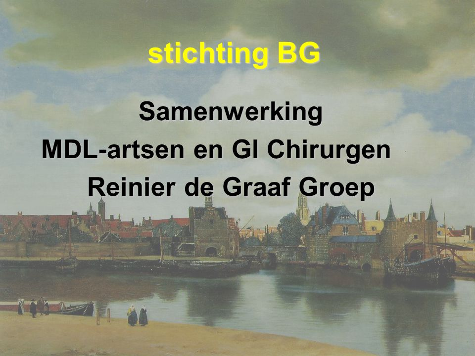 stichting BG Samenwerking MDL-artsen en GI Chirurgen Reinier de Graaf Groep