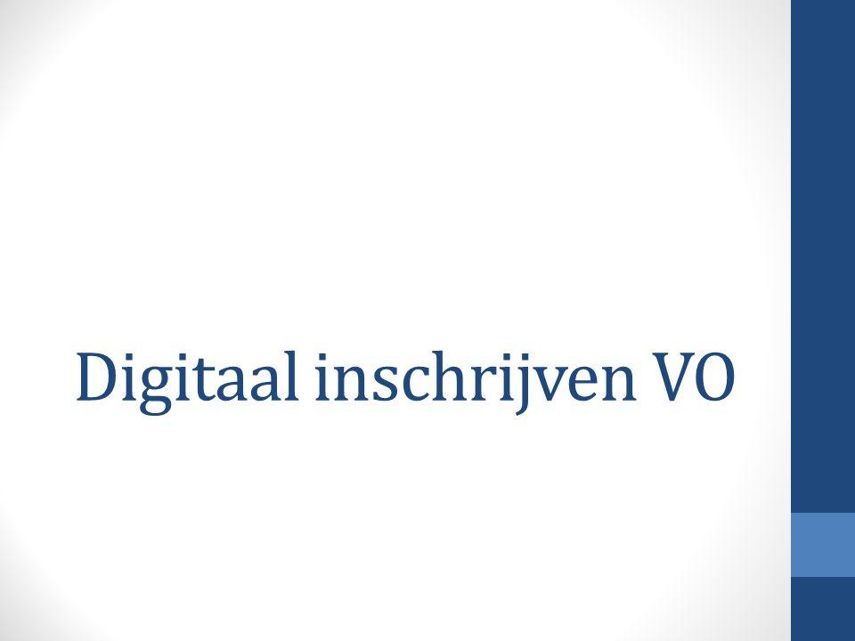 Digitaal inschrijven VO