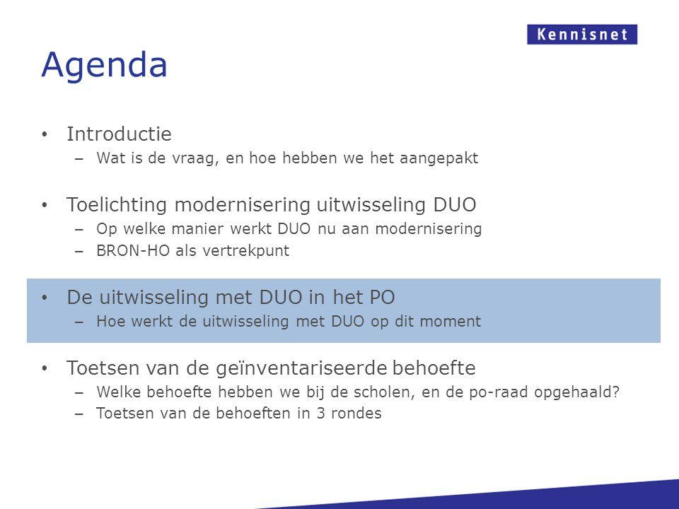 Agenda Introductie – Wat is de vraag, en hoe hebben we het aangepakt Toelichting modernisering uitwisseling DUO – Op welke manier werkt DUO nu aan mod