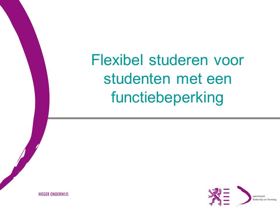 SIHO - studiedag te Brussel - 25 februari 2010 - Karla Van Lint Flexibel studeren voor studenten met een functiebeperking