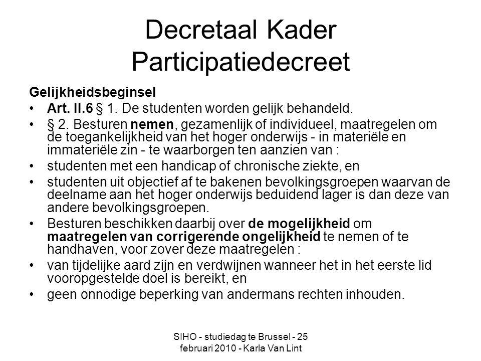 SIHO - studiedag te Brussel - 25 februari 2010 - Karla Van Lint Decretaal Kader Participatiedecreet Gelijkheidsbeginsel Art.
