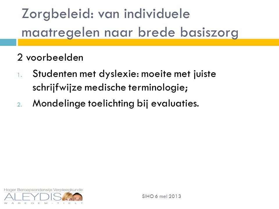 Zorgbeleid: van individuele maatregelen naar brede basiszorg 2 voorbeelden 1.