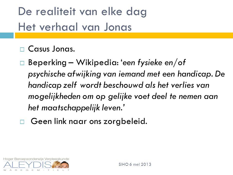 De realiteit van elke dag Het verhaal van Jonas  Casus Jonas.
