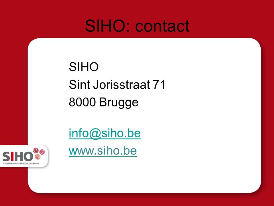 SIHO: contact SIHO Sint Jorisstraat 71 8000 Brugge info@siho.be wwww.siho.be