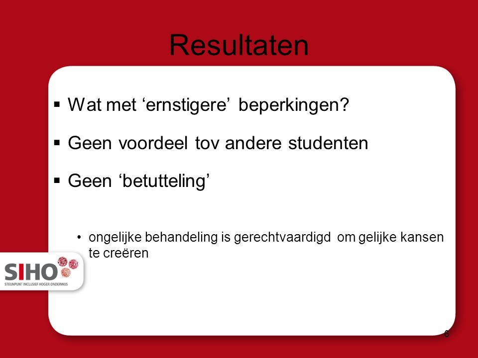 Resultaten  Wat met 'ernstigere' beperkingen.