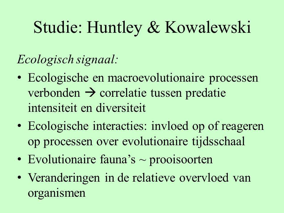 Studie: Huntley & Kowalewski Ecologisch signaal: Ecologische en macroevolutionaire processen verbonden  correlatie tussen predatie intensiteit en div