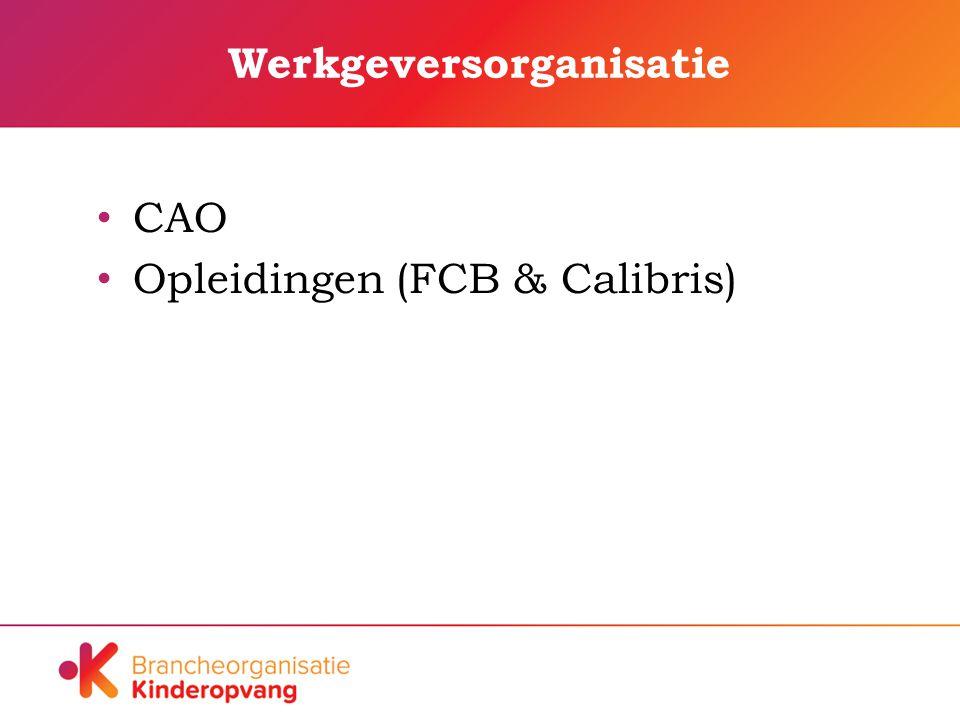 Werkgeversorganisatie CAO Opleidingen (FCB & Calibris)