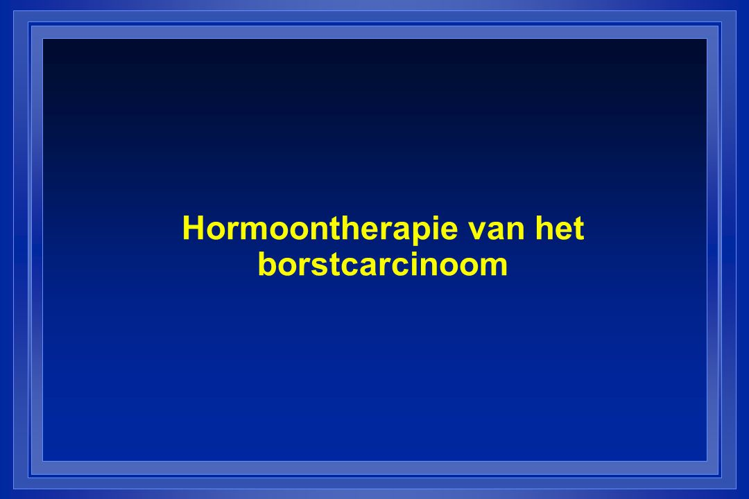 Hormoontherapie van het borstcarcinoom