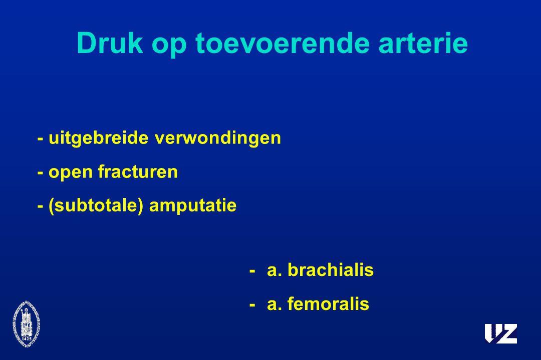Druk op toevoerende arterie -a.brachialis - a.