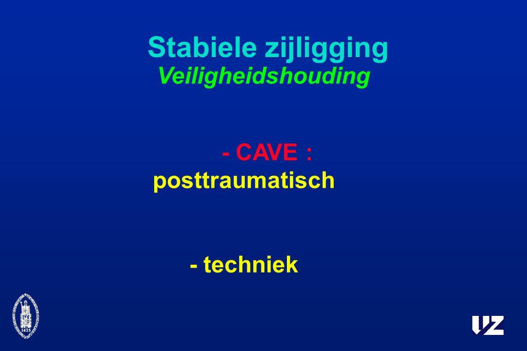 Stabiele zijligging Veiligheidshouding - CAVE : posttraumatisch - techniek