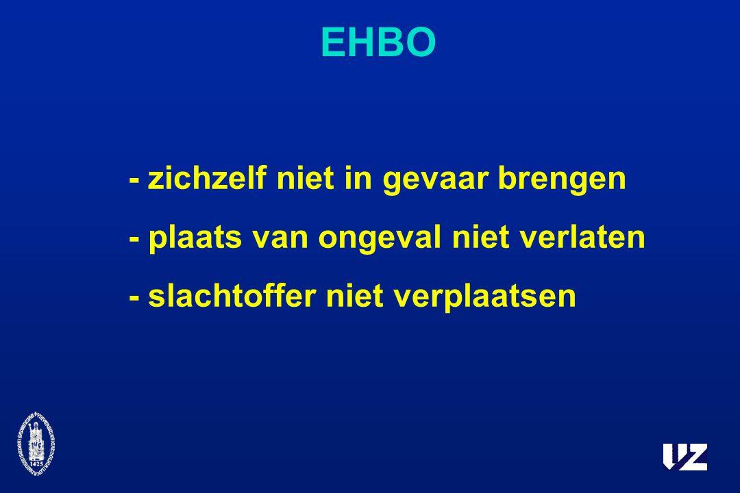 - zichzelf niet in gevaar brengen - plaats van ongeval niet verlaten - slachtoffer niet verplaatsen EHBO