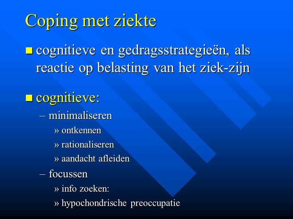 Coping met ziekte cognitieve en gedragsstrategieën, als reactie op belasting van het ziek-zijn cognitieve en gedragsstrategieën, als reactie op belast