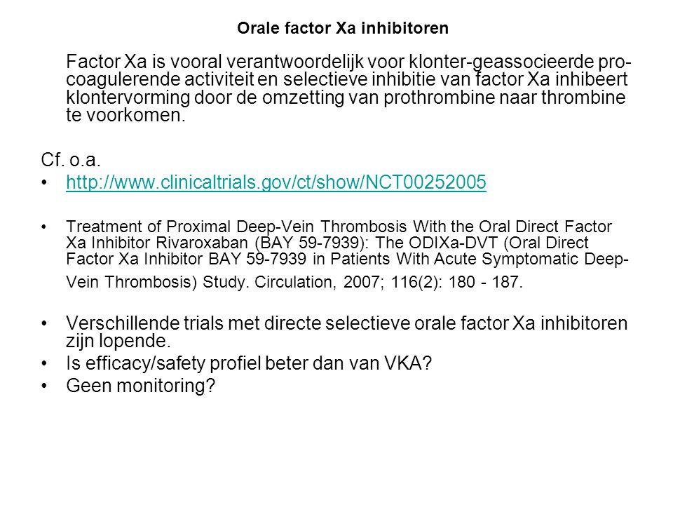 Factor Xa is vooral verantwoordelijk voor klonter-geassocieerde pro- coagulerende activiteit en selectieve inhibitie van factor Xa inhibeert klontervo