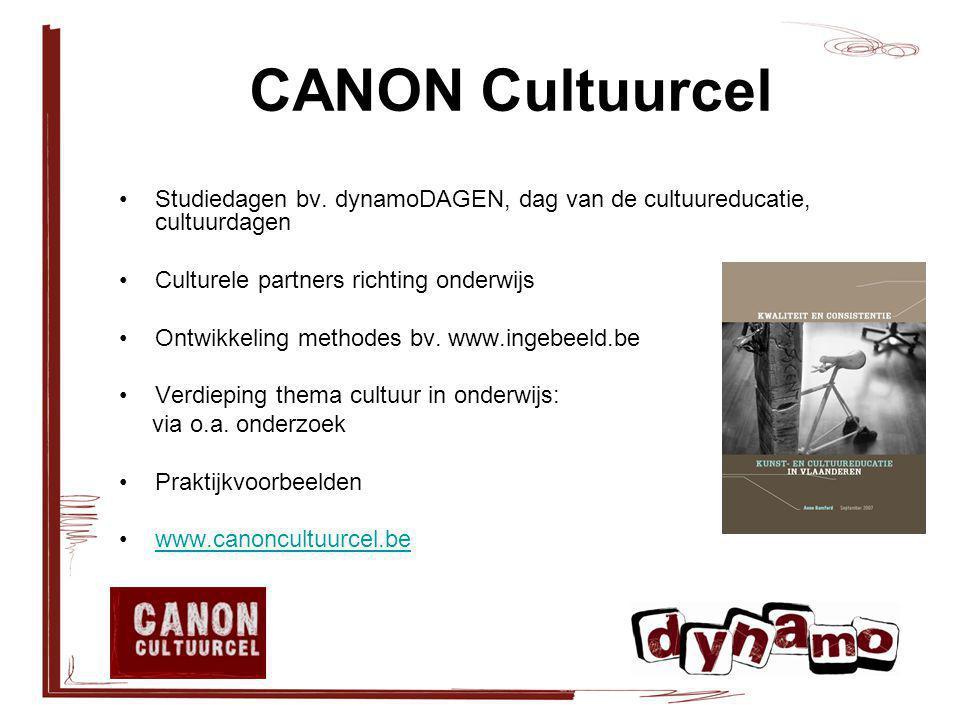 CANON Cultuurcel Studiedagen bv. dynamoDAGEN, dag van de cultuureducatie, cultuurdagen Culturele partners richting onderwijs Ontwikkeling methodes bv.