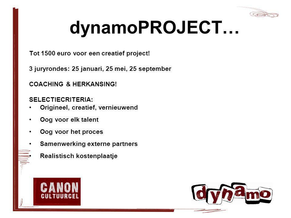 dynamoPROJECT… Tot 1500 euro voor een creatief project.