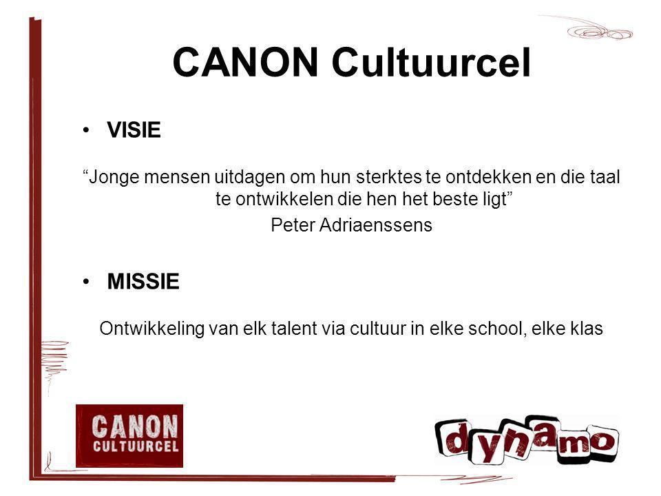 """CANON Cultuurcel VISIE """"Jonge mensen uitdagen om hun sterktes te ontdekken en die taal te ontwikkelen die hen het beste ligt"""" Peter Adriaenssens MISSI"""