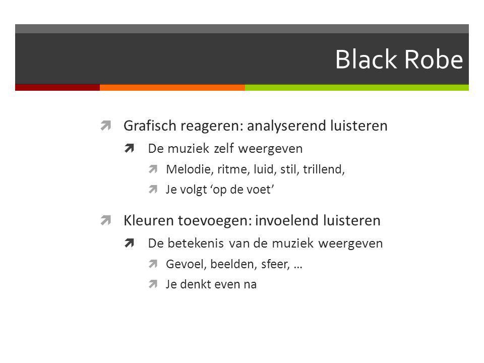 Black Robe  4 muziekjes