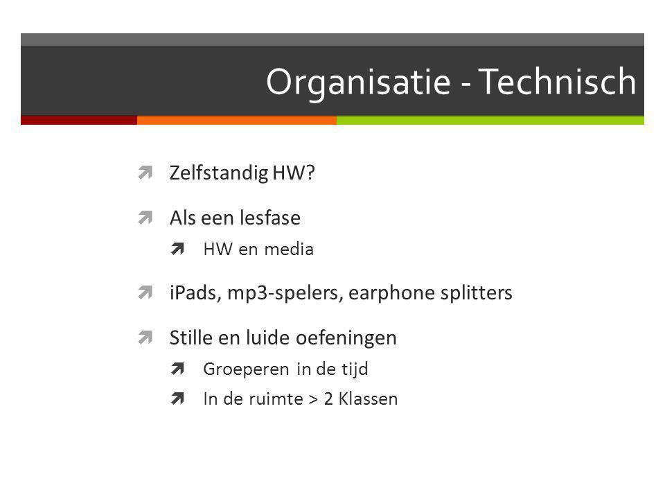 Organisatie - Technisch  Zelfstandig HW.