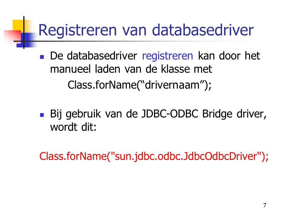 8 Connectie met databank maken Een Connection object beheert de sessie met de server Connection con = DriverManager.getConnection(url, myLogin , myPassword ); Voorbeeld: String url = jdbc:odbc:film ; String user = gebruiker1 ; String pwd = pwd1 ; Connection con = DriverManager.getConnection(url, user, pwd);
