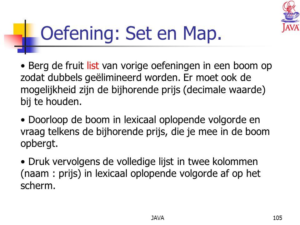 JAVA105 Oefening: Set en Map.