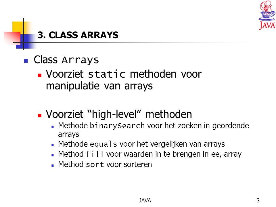 JAVA4 3.CLASS ARRAYS : Voorbeeld methoden.
