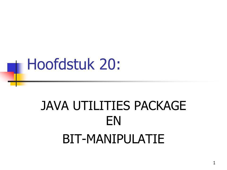 2 H 20.JAVA UTILITIES PACKAGE AND BIT-MANIPULATION 1.