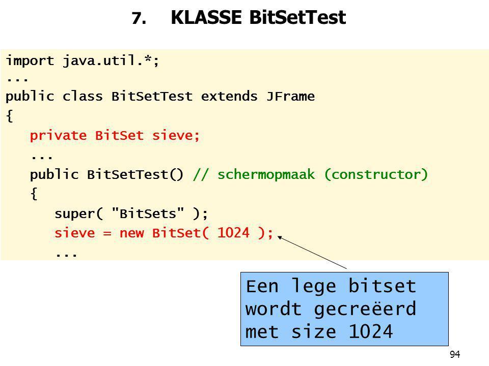 94 7.KLASSE BitSetTest import java.util.*;...