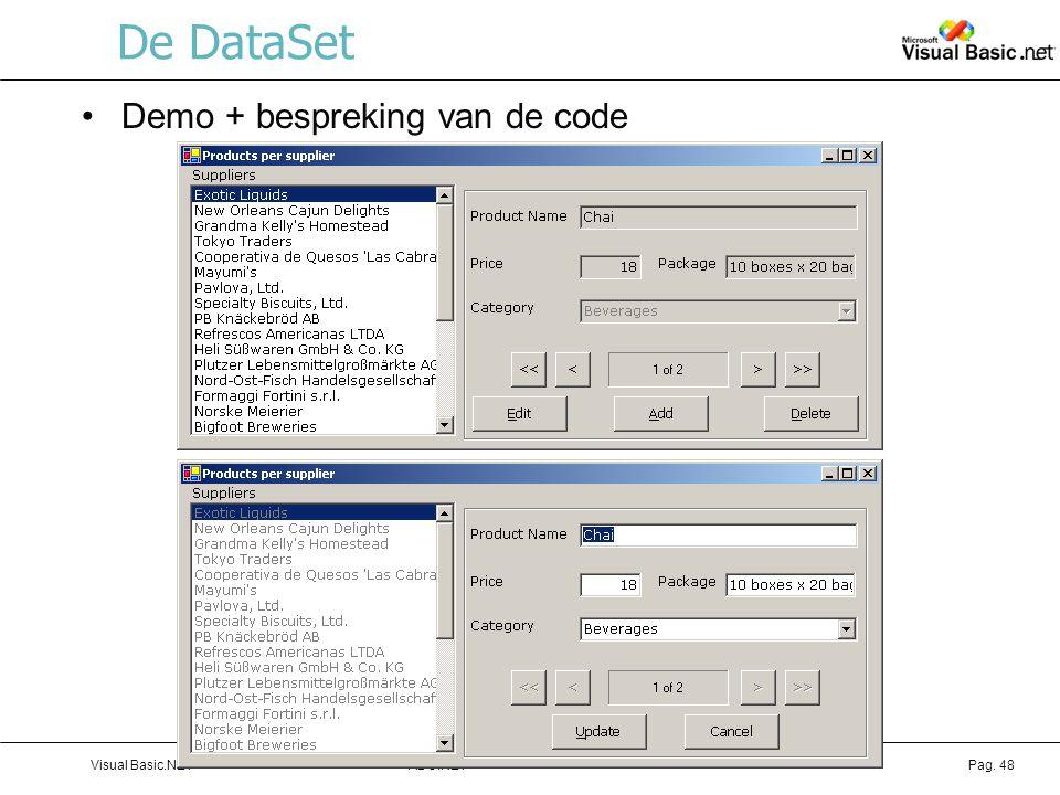 ADO.NETVisual Basic.NETPag. 48 De DataSet Demo + bespreking van de code