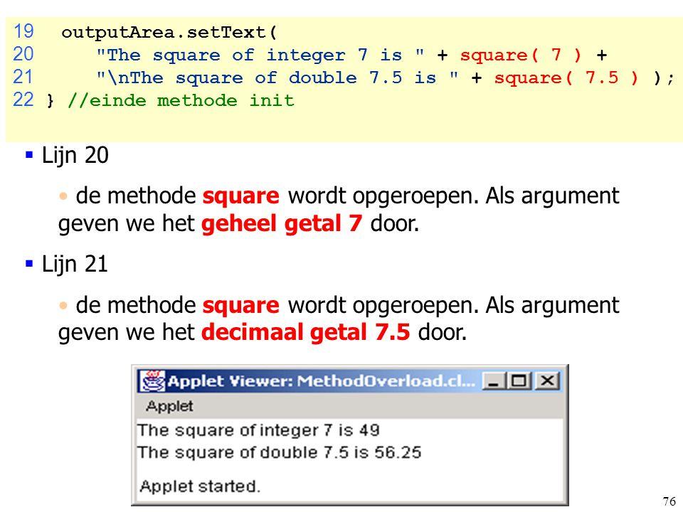 76 19 outputArea.setText( 20