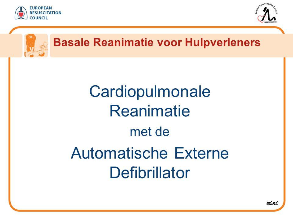 Cardiopulmonale Reanimatie met de Automatische Externe Defibrillator Basale Reanimatie voor Hulpverleners