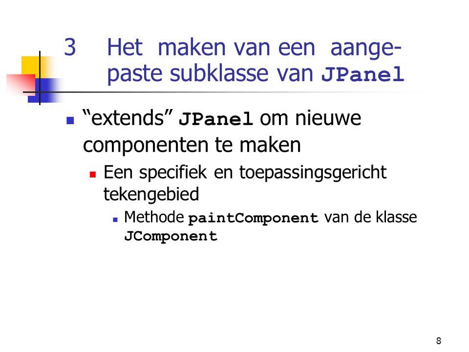 26 // create strut and add buttons to Box vertical1 27 for ( int count = 0; count < SIZE; count++ ) { 28 vertical1.add( Box.createVerticalStrut( 25 ) ); 29 vertical1.add( new JButton( Button + count ) ); 30 } 31 32 // create horizontal glue and add buttons to Box horizontal2 33 for ( int count = 0; count < SIZE; count++ ) { 34 horizontal2.add( Box.createHorizontalGlue() ); 35 horizontal2.add( new JButton( Button + count ) ); 36 } 37 38 // create rigid area and add buttons to Box vertical2 39 for ( int count = 0; count < SIZE; count++ ) { 40 vertical2.add( Box.createRigidArea( new Dimension( 12, 8 ) ) ); 41 vertical2.add( new JButton( Button + count ) ); 42 } 43 44 // create vertical glue and add buttons to panel 45 JPanel panel = new JPanel(); 46 panel.setLayout( new BoxLayout( panel, BoxLayout.Y_AXIS ) ); 47 48 for ( int count = 0; count < SIZE; count++ ) { 49 panel.add( Box.createGlue() ); 50 panel.add( new JButton( Button + count ) ); 51 } 52 Voeg drie JButtons toe aan verticale Box Strut garandeert ruimte tussen de componenten Voeg drie Buttons toe aan horizontale Box Glue garandeert uitbreidbare ruimte tussen de componenten Voeg drie JButtons aan verticale Box toe Rigid gebied garandeert een vaste component grootte