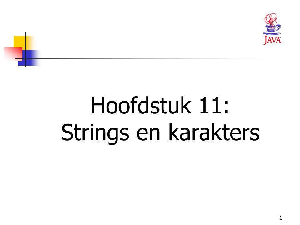 1 Hoofdstuk 11: Strings en karakters