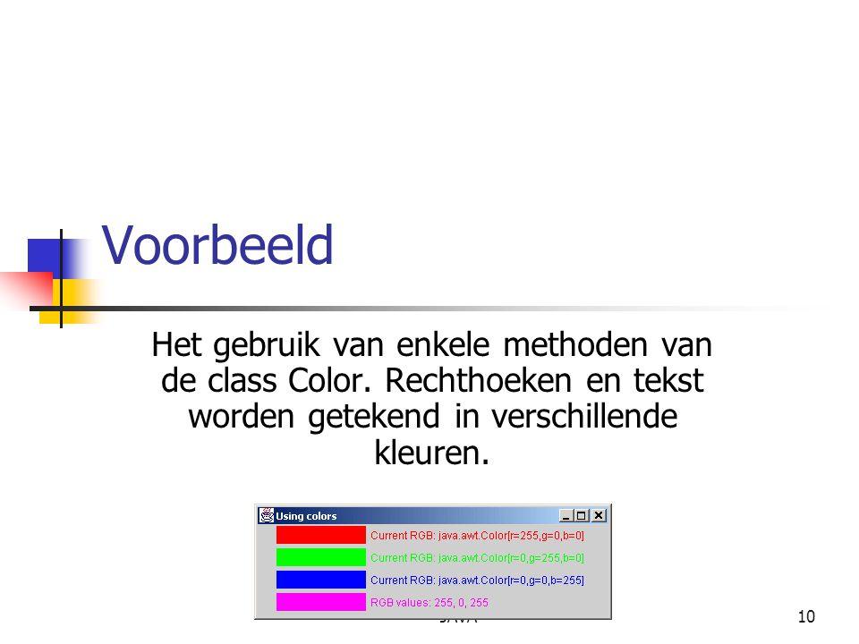 JAVA10 Voorbeeld Het gebruik van enkele methoden van de class Color.