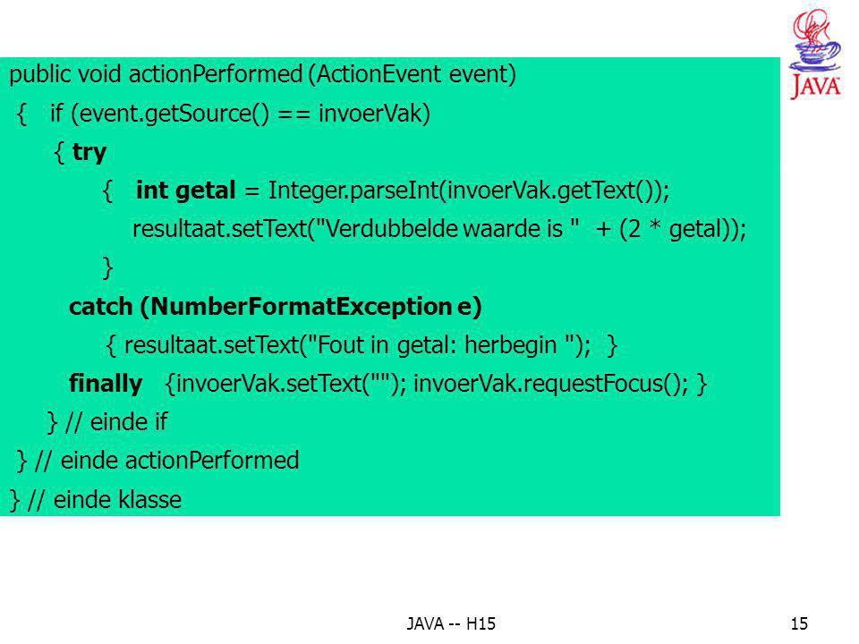 JAVA -- H1514 public void init() { Container c = getContentPane(); c.setLayout(new FlowLayout()); tekstLabel = new JLabel(