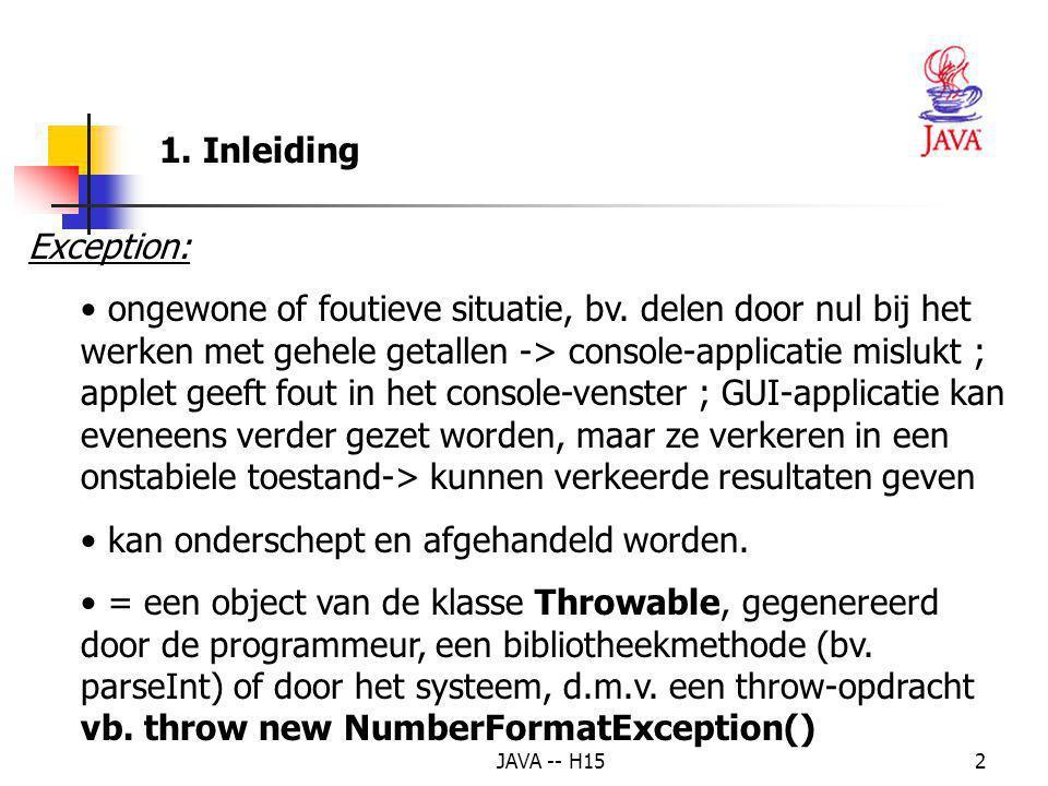 JAVA -- H1512 Voorbeeld 2 : Eenvoudiger oplossing voor input met swing-functies import javax.swing.*; class Gebruiker_lees { public static int getInteger(String prompt) { int getal = 0; boolean geldig = false; String input; while (.