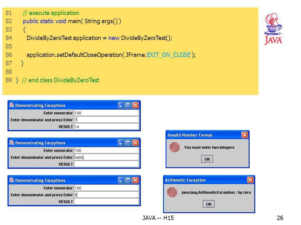 """JAVA -- H1525 8. Voorbeeld : de exceptie """"delen door 0"""" afhandelen (2) 59 // de catcher die uitgevoerd wordt, wanneer de input van een verkeerd formaa"""