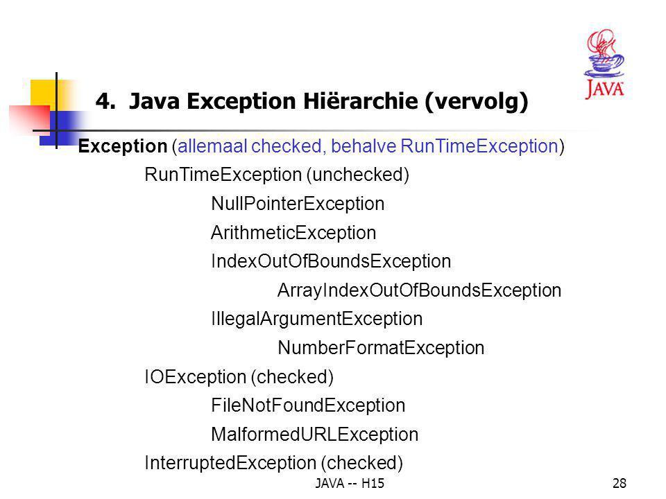 JAVA -- H1527 Exception: kan onderschept en afgehandeld worden. Error kan niet hersteld worden (interne fouten in de run-time omgeving van JVM) Klasse