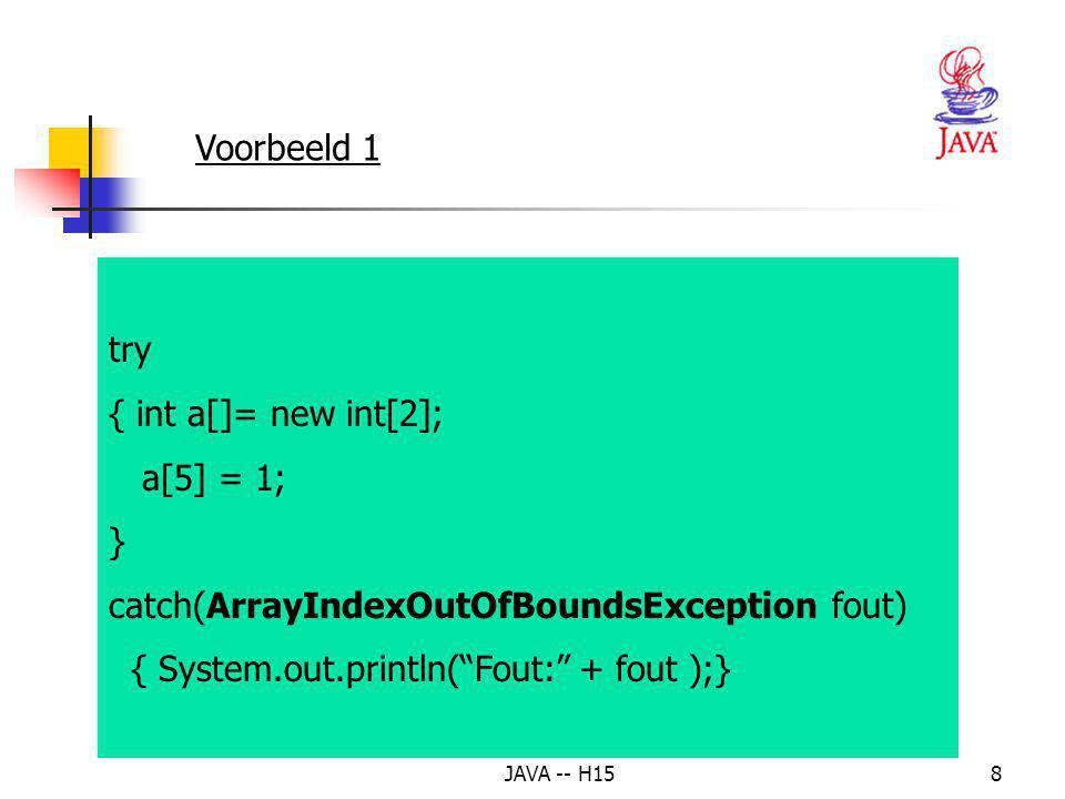 JAVA -- H1558 25 // call methode3; gooi de excepties terug naar methode1 26 public static void method2() throws Exception 27 { 28 try 29 { method3(); 30 } 31 catch (Exception exception) 32 { throw new Exception( Exception gegooid in methode2 ,exception); 33 } 34 } 35 // gooi de Exceptie terug naar methode2 36 public static void method3() throws Exception 37 { 38 throw new Exception( Exception gegooid in method3 ); 39 } 40 41 } // einde class UsingChainedExceptions Vanaf J2SE 1.4 heeft de klasse Exception een constructor met twee parameters.