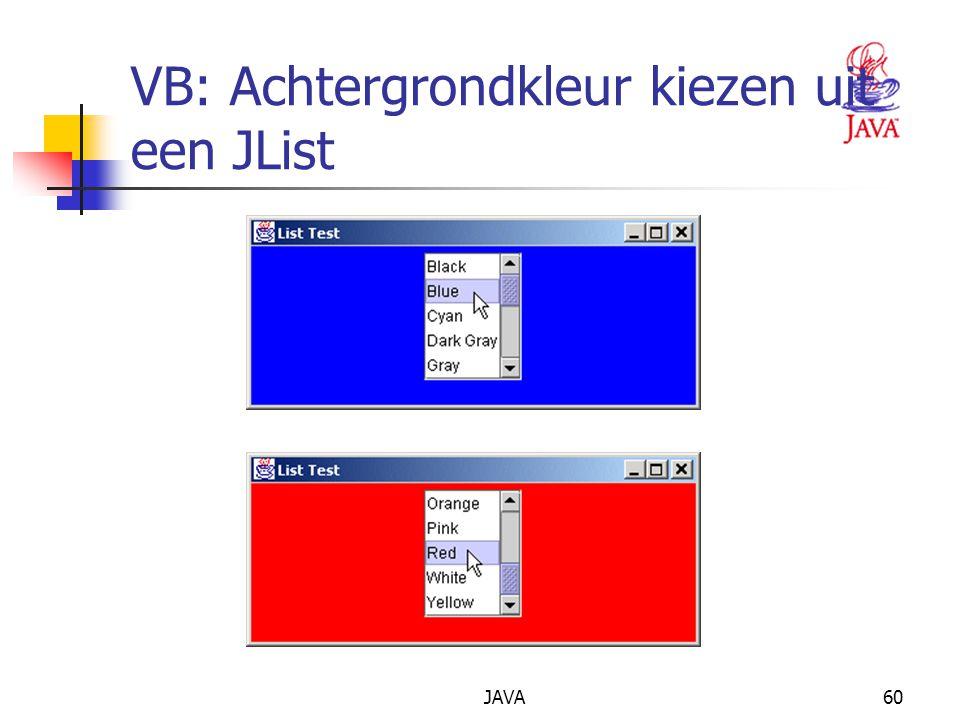 JAVA60 VB: Achtergrondkleur kiezen uit een JList