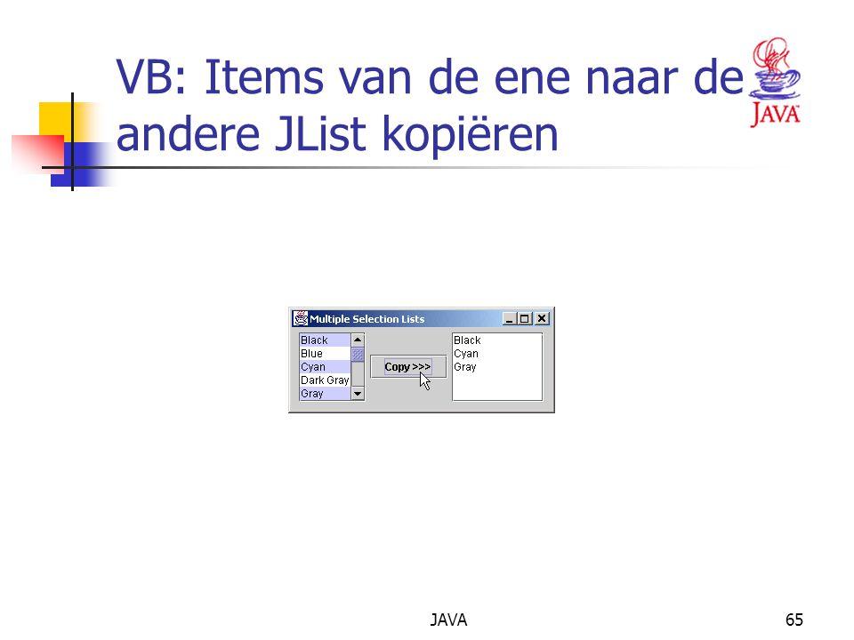JAVA65 VB: Items van de ene naar de andere JList kopiëren