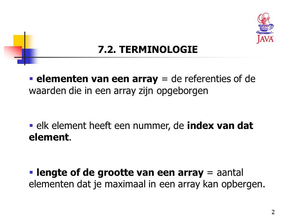 93 51 // het slechtste examen zoeken 52 public int minimum( int grades[][] ) 53 { 54 // initialisatie: eerste element is het slechtste examen 55 int lowGrade = grades[ 0 ][ 0 ]; 56 57 // de rijen van de array doorlopen 58 for ( int row = 0; row < students; row++ ) 59 60 // de kolommen per rij doorlopen 61 for ( int column = 0; column < exams; column++ ) 62 // Controleren als huidige punt van examen 63 // kleiner is dan lowGrade 64 // Zoja, huidig punt toekennen aan lowGrade 65 if ( grades[ row ][ column ] < lowGrade ) 66 lowGrade = grades[ row ][ column ]; 67 68 return lowGrade; // geeft het slechtste examen terug 69 }  Lijn 58-66: geneste for-herhalingsstructuur gebruiken om het slechtste examen te bepalen.