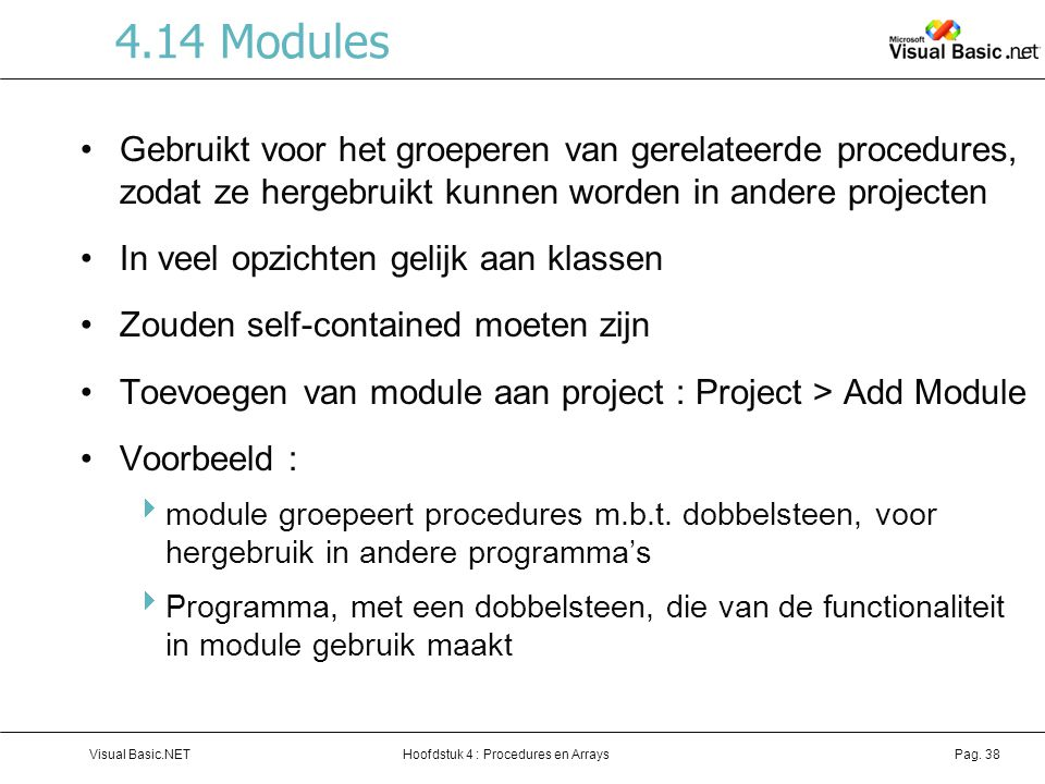 Hoofdstuk 4 : Procedures en ArraysVisual Basic.NETPag.
