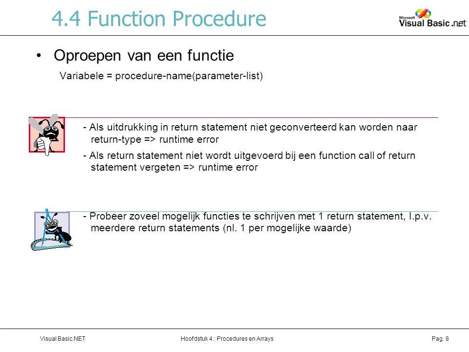 Hoofdstuk 4 : Procedures en ArraysVisual Basic.NETPag. 59 Oefening Flag Quiz